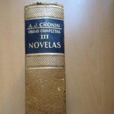 Libros de segunda mano: LIBRO. A.J. CRONIN, OBRAS COMPLETAS, NOVELAS, TOMO 3º, CON 5 TÍTULOS, EN PIEL Y LETRAS DORADAS.. Lote 94141665