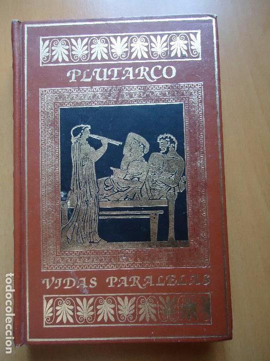 Libros de segunda mano: LIBRO. PLUTARCO, VIDAS PARALELAS. DEMÓSTENES, CICERÓN, PERICLES, FABIO MÁXIMO. Cantos y Lomo Dorado. - Foto 2 - 94164060