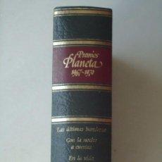 Libros de segunda mano: LIBRO. PREMIOS PLANETA, 1967,1968,1969,1970. CON 4 OBRAS. VER DETALLES.. Lote 94196360