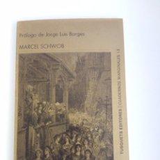 Libros de segunda mano: MARCEL SCHWOB. LA CRUZADA DE LOS NIÑOS. PRÓLOGO DE BORGES. TUSQUETS. 1984. Lote 94301490