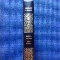 Libros de segunda mano: LA PIEL DE ZAPA PAPA GORIOT BALZAC. Lote 94333938