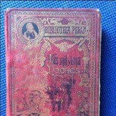 Libros de segunda mano: LAS MIL Y UNA NOCHES BIBLIOTECA PERLA. Lote 94519974