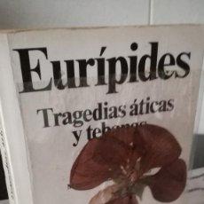 Libros de segunda mano: 22-EURIPIDES, TRAGEDIAS ATICAS Y TEBANAS, 1991. Lote 94528430
