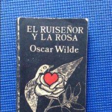 Libros de segunda mano: EL RUISEÑOR Y LA ROSA OSCAR WILDE. Lote 94690007