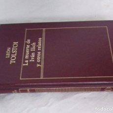 Libros de segunda mano: LA MUERTE DE IVAN ILICH Y OTROS RELATOS - LEON TOLSTOI-1982-EDICIONES ORBIS/ORIGEN-. Lote 94768691