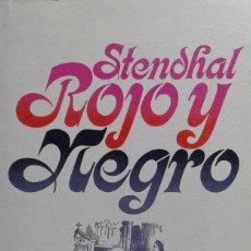 Libros de segunda mano: ROJO Y NEGRO/STENDHAL; TRADUCCIÓN, PRÓLOGO Y NOTAS DE CONSUELO BERGES - ALIANZA. Lote 95008239