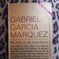 Libros de segunda mano: RELATO DE UN NAUFRAGO - GARCÍA MÁRQUEZ . Lote 95385359