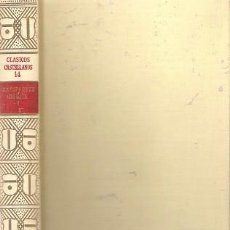 Libros de segunda mano: EL LIBRO DEL BUEN AMOR I Y II. ARCIPRESTE DE HITA. ESPASA CALPE. CLÁSICOS CASTELLANOS Nº 14 Y Nº 17.. Lote 95830591