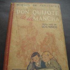Libros de segunda mano: LIBRO DON QUIJOTE DE LA MANCHA. ED. HERNANDO 1950. Lote 95927775
