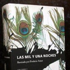 Libros de segunda mano: LAS MIL Y UNA NOCHES - VOLUMEN I - FREDERIC AMAT - GALAXIA - CIRCULO. Lote 95933159