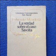 Libros de segunda mano: LA VERDAD SOBRE EL CASO SAVOLTA EDUARDO MENDOZA. Lote 97048086