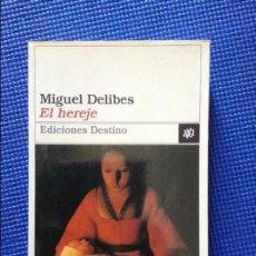 Libros de segunda mano: EL HEREJE MIGUEL DELIBES. Lote 96856147