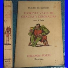 Libros de segunda mano: FLORESTA VARIA DE GRACIAS Y DESGRACIAS BRAULIO DE SIGUENZA ILUSTRA CLAUBE ED. MARTE BARCELONA 196. Lote 96870491