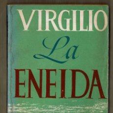 Libros de segunda mano: LA ENEIDA - VIRGILIO - EDITORIAL TOR. Lote 97204759