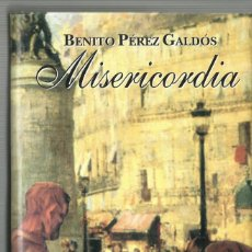 Libros de segunda mano: MISERICORDIA, BENITO PEREZ GALDOS. Lote 97294835