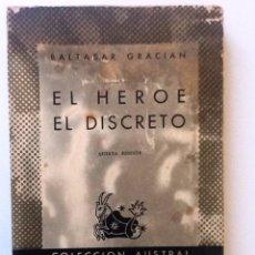 Libros de segunda mano: EL HEROE / EL DISCRETO BALTASAR GRACIAN 1946 COLECCION AUSTRAL 49. Lote 97786643