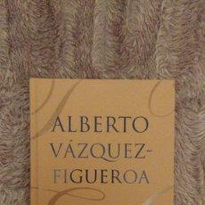 Libros de segunda mano: TUAREG, ALBERTO VÁZQUEZ-FIGUEROA, EDICIÓN DEBOLSILLO. Lote 98031603
