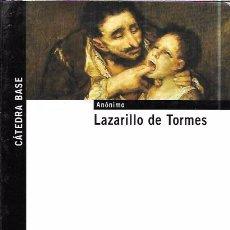 Libros de segunda mano: LAZARILLO DE TORMES. ANÓNIMO. CÁTEDRA BASE. GRUPO ANAYA, S.A. 2006. Lote 98284827