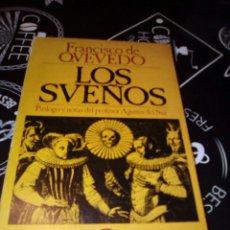 Libros de segunda mano: FRANCISCO QUEVEDO, LOS SUEÑOS , EDITORIAL JUVENTUD 246 VER FOTOS FIRMA ANTIGUO DUEÑO. Lote 98724323