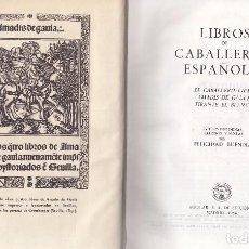 Libros de segunda mano: VARIOS. LIBROS DE CABALLERÍAS ESPAÑOLES. TIRANTE EL BLANCO.... MADRID, 1954. AGUILAR. JOYAS ETERNAS.. Lote 98848035