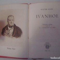 Libros de segunda mano: LIBRERIA GHOTICA. EDICION LUJOSA AGUILAR DE WALTER SCOTT. IVANHOE. 1947. CRISOL 212.. Lote 98967971