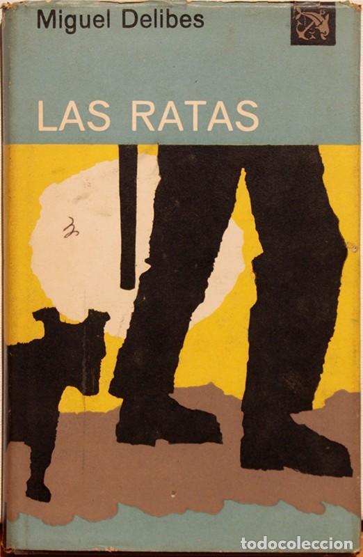 LIBRO, LAS RATAS, MIGUEL DELIBES (Libros de Segunda Mano (posteriores a 1936) - Literatura - Narrativa - Clásicos)