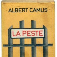 Libros de segunda mano: LIBRO, LA PESTE. ALBERT CAMUS. Lote 99091179