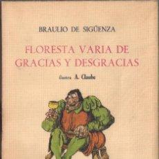 Libros de segunda mano: FLORESTA VARIA DE GRACIAS Y DESGRACIAS - BRAULIO DE SIGUENZA - EDICIONES MARTE. 1967 NUMERADA.. Lote 99296555