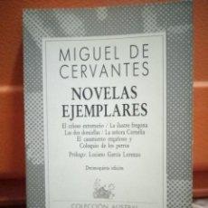 Libros de segunda mano: NOVELAS EJEMPLARES - MIGUEL DE CERVANTES - COLECCION AUSTRAL. Lote 99494427