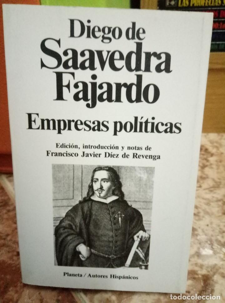 EMPRESAS POLITICAS - DIEGO DE SAAVEDRA FAJARDO - PLANETA, 1988 (Libros de Segunda Mano (posteriores a 1936) - Literatura - Narrativa - Clásicos)