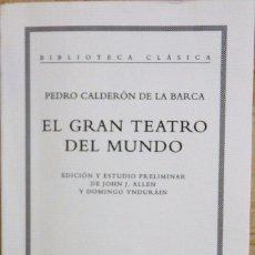 Libros de segunda mano: EL GRAN TEATRO DEL MUNDO. PEDRO CALDERÓN DE LA BARCA (CRÍTICA 1997). Lote 99755047