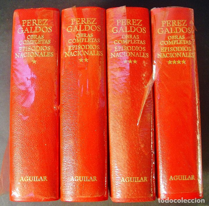 EPISODIOS NACIONALES. BENITO PÉREZ GALDÓS. AGUILAR, 4 TOMOS COMPLETO. 1971 Y 1973. PRECINTADOS (Libros de Segunda Mano (posteriores a 1936) - Literatura - Narrativa - Clásicos)