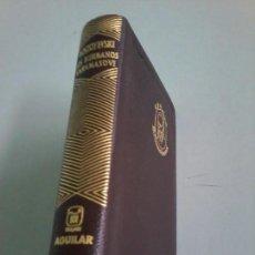 Libros de segunda mano: LOS HERMANOS KARAMASOVI -FIODOR M. DOSTOYYEVSKI - AGUILAR - IMPECABLE.. Lote 100455727