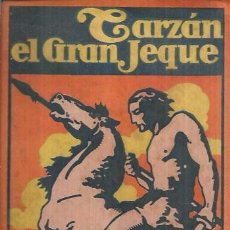 Libros de segunda mano: TARZÁN EL GRAN JEQUE. 2 ª EDICIÓN. EDGAR RICE BURROUGHS. EDITORIAL GUSTAVO GILI, S.A. 1947.. Lote 100562451