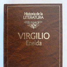 Libros de segunda mano: ENEIDA (VIRGILIO) - HISTORIA DE LA LITERATURA RBA 1992. Lote 100944563