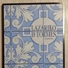 Libros de segunda mano: EL LAZARILLO DE TORMES. ANÓNIMO. SANTILLANA LOQUELEO. 2016. CON EDICIÓN CRÍTICA. NUEVO!!. Lote 101008383