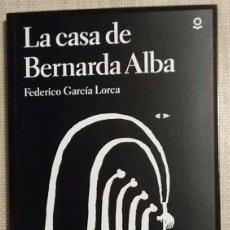 Libros de segunda mano: LA CASA DE BERNARDA ALBA. FEDERICO GARCÍA LORCA. SANTILLANA LOQUELEO. 2017. EDICIÓN CRÍTICA. NUEVO!. Lote 101009331