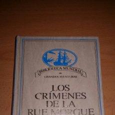 Gebrauchte Bücher - Los crimenes de la rue morgue. Edgar allan poe. Biblioteca mundial de grandes aventuras - 102077034