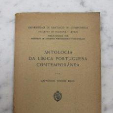 Libros de segunda mano: ANTOLOGIA DA LÍRICA PORTUGUESA CONTEMPORANEA PO ANTONIO JORGE DIAS 1947 EN PORTUGUÉS. Lote 102597819