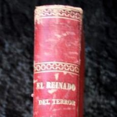 Libros de segunda mano: EL REINADO DEL TERROR - ALEJANDRO DUMAS - 1859 - ILUSTRADO - PORVENIR. Lote 102686731