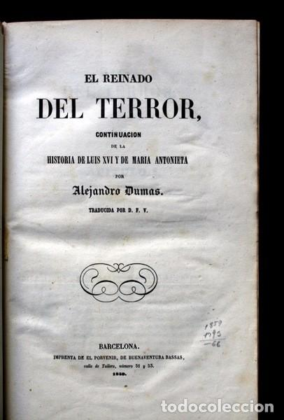 Libros de segunda mano: EL REINADO DEL TERROR - ALEJANDRO DUMAS - 1859 - ILUSTRADO - PORVENIR - Foto 11 - 102686731