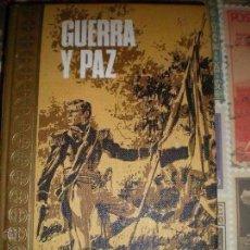 Libros de segunda mano: GUERRA Y PAZ - LEON TOLSTOI - EDITORIAL RODEGAR 1967 EXCELENTE ESTADO. Lote 103125019