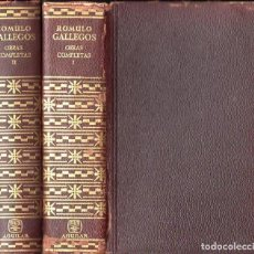 Libros de segunda mano: RÓMULO GALLEGOS : OBRAS COMPLETAS - DOS TOMOS (AGUILAR, 1962). Lote 103480711