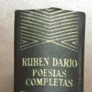 Libros de segunda mano: RUBEN DARIO. POESIAS COMPLETAS. AGUILAR 1968. . Lote 103483955