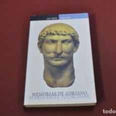 Libros de segunda mano: MEMORIAS DE ADRIANO - MARGUERITE YOURCENAR - DEBOLSILLO - CL4. Lote 103517167