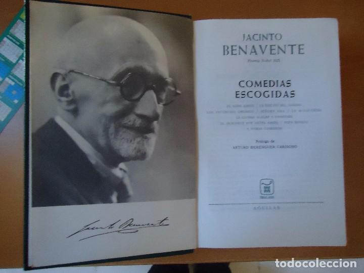 Libros de segunda mano: LIBRO. COMEDIAS ESCOGIDAS DE JACINTO BENAVENTE, PREMIO NOVEL 1922. - Foto 2 - 103883707