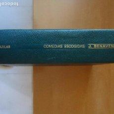 Libros de segunda mano: LIBRO. COMEDIAS ESCOGIDAS DE JACINTO BENAVENTE, PREMIO NOVEL 1922. . Lote 103883707