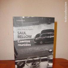Libros de segunda mano: CUENTOS REUNIDOS - SAUL BELLOW - DEBOLSILLO - COMO NUEVO. Lote 103897947