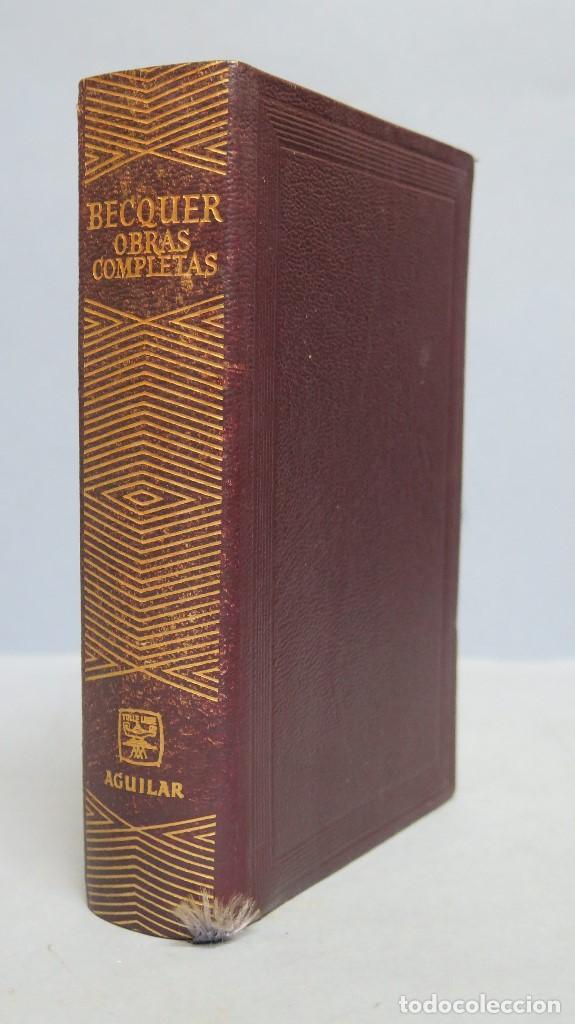 1965.- OBRAS COMPLETAS. BECQUER. AGUILAR (Libros de Segunda Mano (posteriores a 1936) - Literatura - Narrativa - Clásicos)