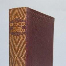 Livres d'occasion: 1965.- OBRAS COMPLETAS. BECQUER. AGUILAR. Lote 103989919